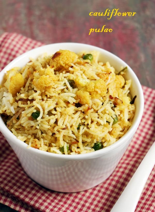 Cauliflower rice recipe-easy Indian cauliflower pulao recipe in 20 minutes. High on flavor and taste this easy cauliflower rice can be made in 20 minutes and an excellent dish to pack in lunch box.