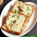 Cheese chilli toast recipe | Chilli cheese toast recipe on tawa and oven