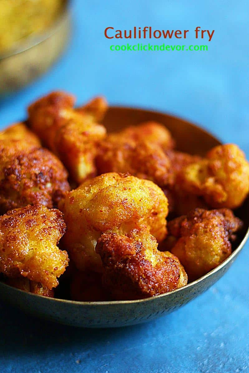 street style crispy cauliflower fry recipe without added colros