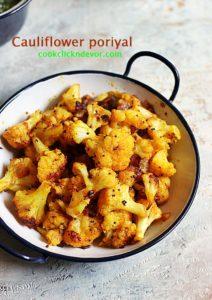cauliflower poriyal recipe