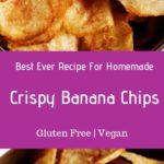 Banana chips recipe or plantain chips recipe